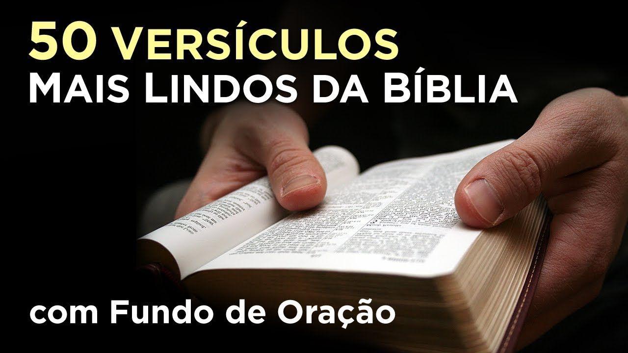 50 Versículos Mais Lindos E Conhecidos Da Bíblia