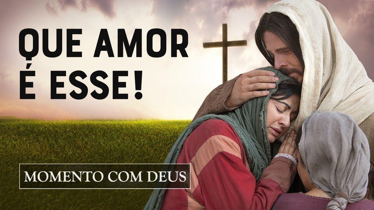 Experimente O Amor De Deus Hoje Mesmo!